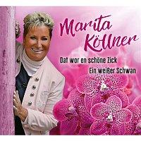 Marita Kollner – Dat wor en schone Zick
