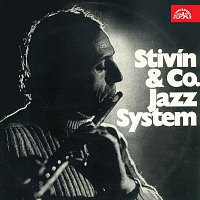 Vladimír Tomek, Jiří Stivín & Jazz System Co. – Jiří Stivín & Jazz System Co. / Vladimír Tomek s přáteli
