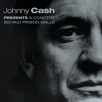 Johnny Cash – A Concert Behind Prison Walls [Live]