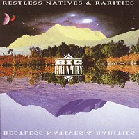 Big Country – Restless Natives & Rarities