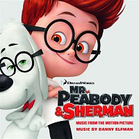 Mr. Peabody & Sherman (Music from the Motion Picture)[Bonus Track]