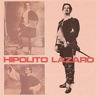 Hipolito Lazaro – Hipólito Lázaro: Romanzas de Zarzuela