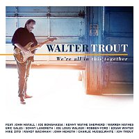 Walter Trout, Edgar Winter – We're All In This Together