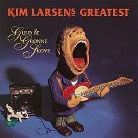 Kim Larsen – Guld & Gronne Skove - Greatest [Remastered]
