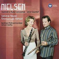 Sabine Meyer, Emmanuel Pahud, Sir Simon Rattle, Berliner Philharmoniker – Nielsen: Clarinet & Flute Concertos, Wind Quintet