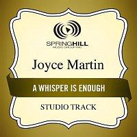 Joyce Martin Sanders – A Whisper Is Enough
