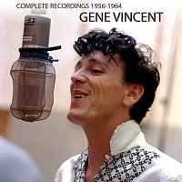 Gene Vincent – Complete Recordings 1956-1964