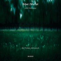 John Holloway, Aloysia Assenbaum-Holloway, Lars Ulrik Mortensen – Biber, Muffat: Der Turken Anmarsch