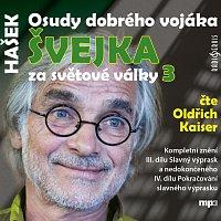 Oldřich Kaiser – Osudy dobrého vojáka Švejka za světové války 3 (MP3-CD)