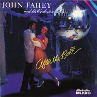 John Fahey & His Orchestra – After The Ball