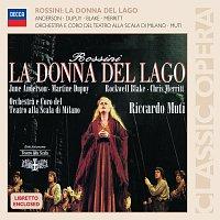 June Anderson, Martine Dupuy, Rockwell Blake, Riccardo Muti – Rossini: La donna del lago