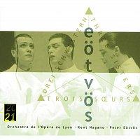 Orchestre de l'Opera National de Lyon, Kent Nagano – Eotvos: 3 Sisters [2 CDs]