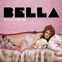 Nobody Loves Me (Remixes)