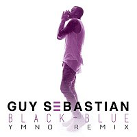Guy Sebastian – Black & Blue (YMNO Remix)