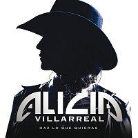Alicia Villarreal – Haz Lo Que Quieras