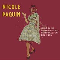 Nicole Paquin – Dis Lui Que Je L'Aime