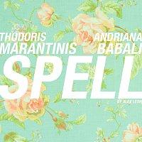 Thodoris Marantinis, Andriana Babali – Spell [By Alex Leon]