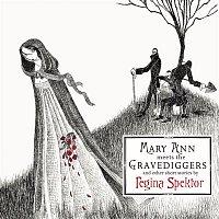 Regina Spektor – Mary Ann meets the Gravediggers and other short stories by regina spektor