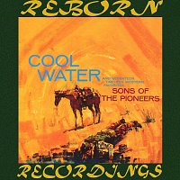 The Sons Of The Pioneers – Cool Water (HD Remastered)