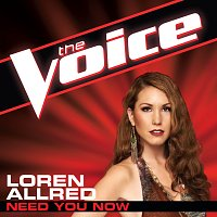 Loren Allred – Need You Now [The Voice Performance]