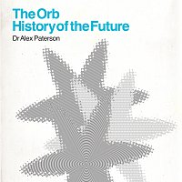 The Orb – The Orb - History Of The Future
