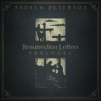 Andrew Peterson – Resurrection Letters: Prologue