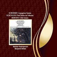 Mstislav Rostropovich, Benjamin Britten – Schubert: Arpeggione Sonata / Schumann: 5 Stucke in Volkston / Debussy: Cello Sonata