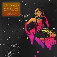 Rob Nunjes – Make Love With Music (DJ Dance Charts Edition 2014)