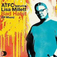 ATFC Feat. Lisa Millett – Bad Habit 09 Mixes