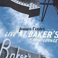 James Carter – Live At Baker's Keyboard Lounge