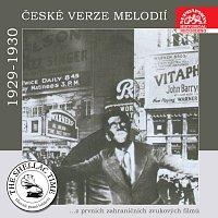 Historie psaná šelakem - České verze melodií z prvních zahraničních zvukových filmů 1929 - 1930