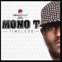 Mono T – Timeless