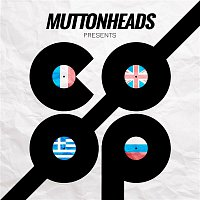 Muttonheads, Kevin Sunray, Alex Alvarez – CO/OP