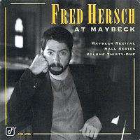 Fred Hersch – The Maybeck Recital Hall Series, Volume Thirty-One