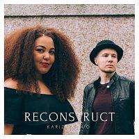 Karizma Duo – Reconstruct