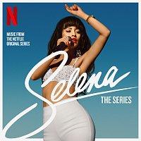 Selena – Selena: The Series Soundtrack