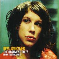 Irya Gmeyner – The Basement Takes From Textilgatan 7