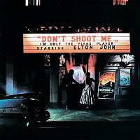 Elton John – Don't Shoot Me I'm Only The Piano Player