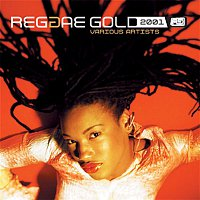 Various Artists.. – Reggae Gold 2001