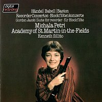 Michala Petri, Academy of St. Martin in the Fields, Kenneth Sillito – Recorder Concertos By Handel, Babell & Baston / Jacob: Suite For Recorder & Strings