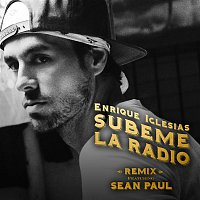 Enrique Iglesias, Sean Paul, Enrique Iglesias x Sean Paul – SUBEME LA RADIO REMIX