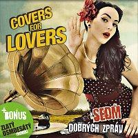 Covers for Lovers – Sedm dobrých zpráv
