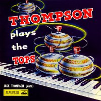 Jack Thompson – Thompson Plays The Tops