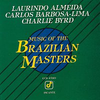 Laurindo Almeida, Carlos Barbosa-Lima, Charlie Byrd – Music Of The Brazilian Masters