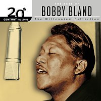 Bobby Bland – Best Of Bobby Bland: 20th Century Masters: The Millennium Collection