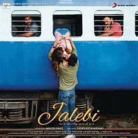 Samuel & Akanksha, Jubin Nautiyal – Jalebi (Original Motion Picture Soundtrack)