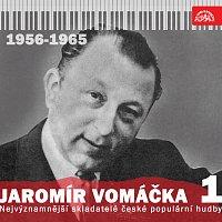 Jaromír Vomáčka, Různí interpreti – Nejvýznamnější skladatelé české populární hudby Jaromír Vomáčka 1 (1956 - 1965)
