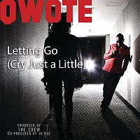 Qwote – Letting Go (Cry Just A Little)
