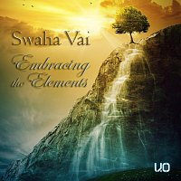 Swaha Vai, Maha Vajra – Embracing the Elements