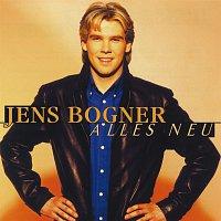 Jens Bogner – Alles neu